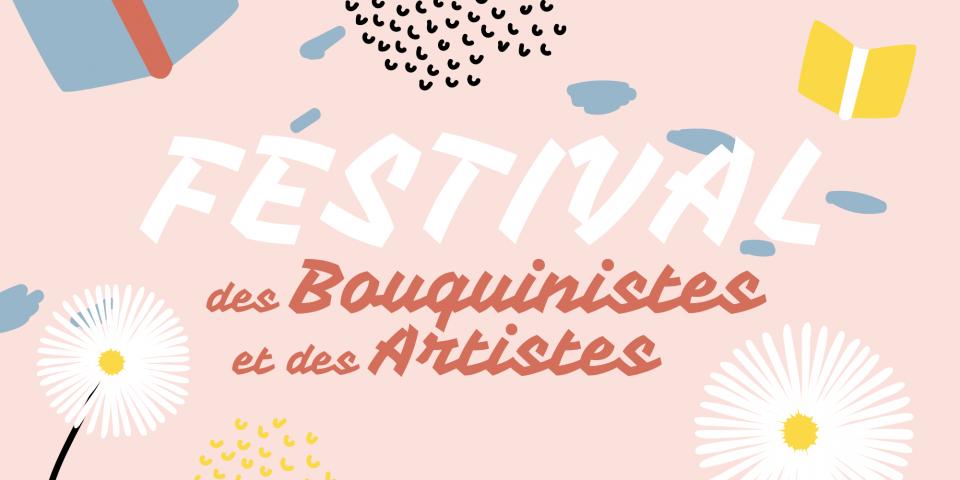 Festival des Bouquinistes et Artistes 2019